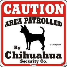 Chihuahua Caution Dog Sign