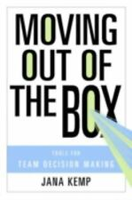 Moving Out of the Box: Tools for Team Decision Making-ExLibrary