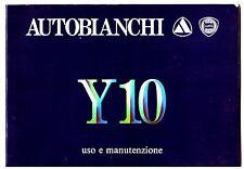 Autobianchi Y10 - MANUALE USO E MANUTENZIONE – DRIVER'S HANDBOOK!