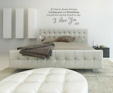 I would use would my last breath to say I Love You Bedroom Home Wall Art Sticker