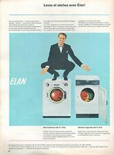 ▬► PUBLICITE ADVERTISING AD ELAN Machine à laver Séche linge séchoir