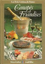 Cuisine CANAPÉS et FRIANDISES + Recettes par Claude LEBEY + Christian MILLAU