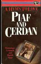 Piaf, Cerdan: A HYMN TO LOVE 1946-1949 by Dominique Grimault English Edition