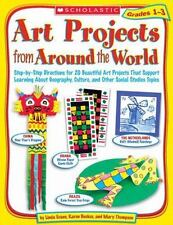 Art Projects from Around the World: Art Projects from Around the World : Step-by