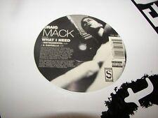 "CRAIG MACK WHAT I NEED 12"" Single NM Street Life 72392-78129-0 1997"
