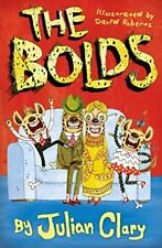 The Bolds,Julian Clary, David Roberts