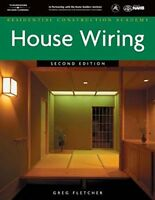 Residential Construction Academy House Wiring by Gregory W Fletcher