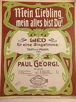 """Paul Georgi : """" Mein Liebling, mein alles bist Du ! """" alte Noten"""
