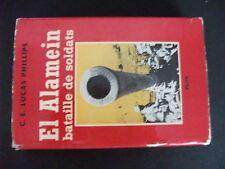 **j Livre El Alamein bataille de Soldats C.E Lucas Phillips