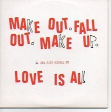 (O241) Make Out Fall Out Make Up, Love is All - DJ CD