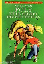 POLY et le secret des sept étoiles // Cécile AUBRY // Idéal - Bibliothèque