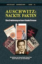 Auschwitz : Nackte Fakten: eine Erwiderung an Jean-Claude Pressac by Germar...