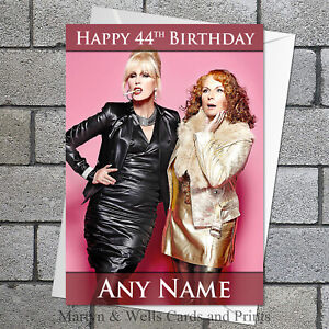 Ab Fab birthday card: Absolutely Fabulous 5x7 inches. Personalised plus envelope