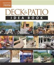 Deck & Patio Idea Book: Outdoor Rooms•Shade and Shelter•Walkways