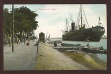 Egypt Suez KANTARAH The Canal early PPC large ship