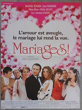 Affiche MARIAGES! Mathilde Seigner JEAN DUJARDIN Miou-Miou 40x60cm