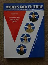 Women For Victory, Vol.2: The Women's Army Auxiliary Corps (WAAC)