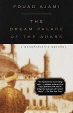 The Dream Palace of the Arabs by Fouad Ajami (Paperback, 1999)
