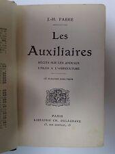 LIVRE LES AUXILIAIRES ANIMAUX UTILES A L AGRICULTURE FABRE DELAGRAVE 1925 B645