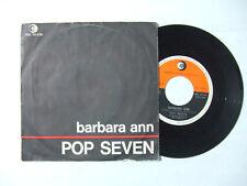 "Pop Seven – Barbara Ann - Disco Vinile 45 Giri 7"" Stampa ITALIA 1966"