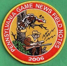"""Pa Pennsylvania Game Commission NEW 4"""" 2006 Pa Game News / Field Notes Patch"""