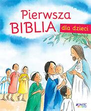 PIERWSZA Biblia DLA Dzieci / Polish Book TWARDA Oprawa 128 Stron