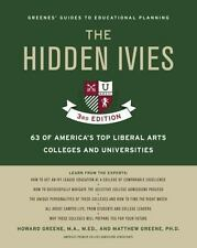 THE HIDDEN IVIES - GREENE, HOWARD R./ GREENE, MATTHEW W., PH.D. - NEW PAPERBACK