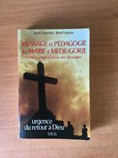 MESSAGE ET PEDAGOGIE DE MARIE A MEDJUGORJE corpus chronologique des mes