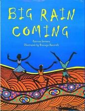 Big Rain Coming by Katrina Germein (2000, Reinforced, Teacher's Edition of Textb
