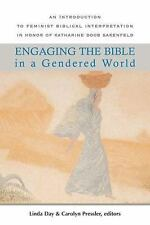 Engaging the Bible in a Gendered World: An Introduction to Feminist Biblical Int
