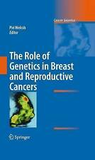 The Role of Genetics in Breast and Reproductive Cancers (Cancer Genetics) by
