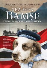 Sea Dog Bamse : World War II Canine Hero-ExLibrary