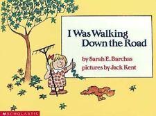 I Was Walking Down the Road/Big Book [Scholastic Big Books]