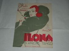 """RARO SPARTITO MUSICALE DEL 1929 """"ILONA CANZONE TANGO-ILLUSTRAZIONE DI INNOCENZI"""