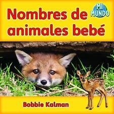 Nombres de Animales Bebe (Mi Mundo (Paperback)) (Spanish Edition)-ExLibrary