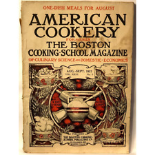 American Cookery Magazine One-Dish Meals For August Magazine Aug.-Sept. 1921