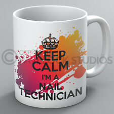 Keep Calm I'm A Nail Technician Mug Nails Makeup Beauty Beautician Present Gift