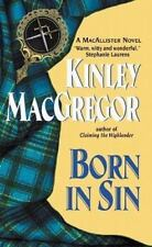 Born in Sin: A MacAllisters Novel by MacGregor, Kinley