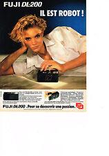 PUBLICITE ADVERTISING  1985   FUJI DL 200   appareil photo