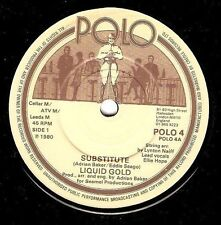 LIQUID GOLD Substitute Vinyl Record 7 Inch POLO 4 1980 EX