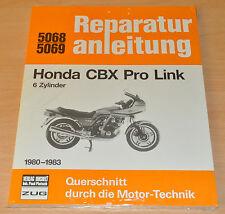 HONDA CBX 1000 Pro Link 6 Zylinder 1980 - 1983 Reparaturanleitung B5068 OVP