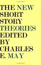 The New Short Story Theories by Charles E. May (1994, Paperback)