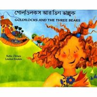 Goldilocks and the Three Bears ( Bengali and English edition ) by Clynes, Kate,