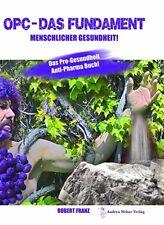 Robert Franz OPC Das Fundament - Buch mit 130 Seiten