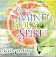Enhancing Your Mind Body Spirit Tranquility