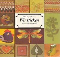 Wir Sticken, Handarbeitsbuch für Kinder, DDR Verlag für die Frau