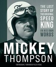 Mickey Thompson The Lost Story INDY BONNEVILLE BAJA book