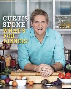 Curtis Stone What's For Dinner? Delicious Recipes For A Busy Life Like New