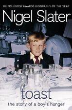 Toast: The Story of a Boy's Hunger,Nigel Slater