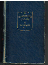 Sandwich Glass by Ruth Webb Lee 1939 2nd Edition Vintage Book!